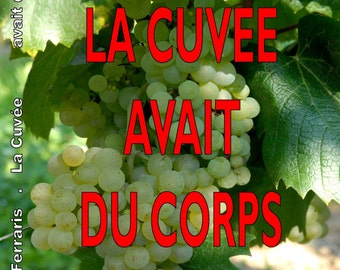 The cuvée had body