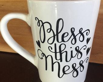 Bless This Mess Coffee Mug