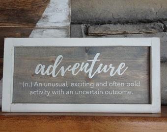 Inspirational Wood Sign | Home Decor | Rustic Decor | Farmhouse Decor | Shelf Sitter | Gift | Adventure