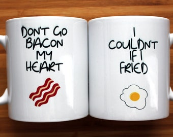 Don't Go Bacon My Heart, gifts for him, gifts for her, funny, mug, kitchen decor, breakfast, valentines gift, gifts for him, coffee mug