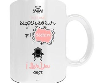 """Cadeau de Noël soeur - Mug à personnaliser """"Tu es une super soeur qui déchire"""" - Idée cadeau personnalise soeur - Anniversaire soeur"""