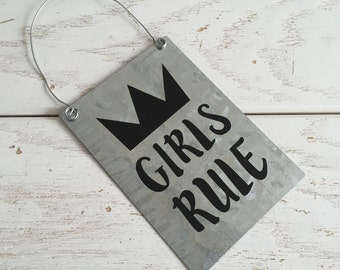 Girls Rule Sign on Galvanized Metal Girls Rule Nursery Decor Girls Rule Girls Room Decor Playroom Decor Kids Room Decor