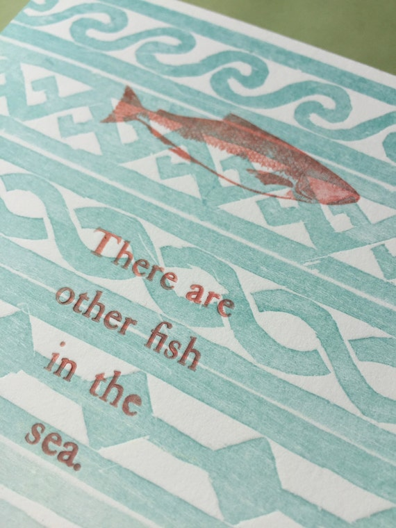 Other fish in the sea letterpress print for Other fish in the sea
