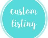 Custom Listing - Patricia Brandle