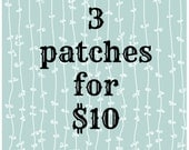 Iron on patches, 3 patches for 10 dollars, appliques, embroidered patches, felt patches, patches for jackets, camp patches, band patches