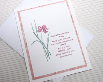 Condolence/sympathy card handmade stamped those whom we have loved never really leave us Rossetti iris stationery greeting home