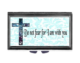 Cross Religious Quote Do not fear Pill Case with Mirror pill box 3 day sections Christian motivational blue