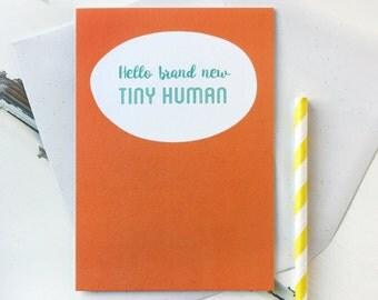 Hello Brand New Tiny Human New Baby Card - New Baby Card - Baby Boy Card - Baby Girl Card – Congratulations Baby Card - Newborn Card