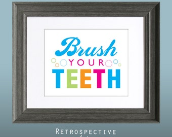Brush Your Teeth 8x10 Inch Printable