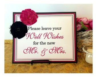 CLEARANCE 8x10 Please Leave Your Well Wishes for the new Mr. & Mrs. Wedding Guest Book Sign in Black and Hot Pink with Fabric Flowers