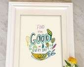 Good in Every Day, Inspirational Quote, Print, Poster, Art, Hand Lettered, Handlettering
