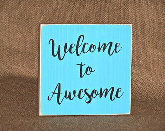 Rustic Home Decor, Welcome to Awesome Humorous Quote, Handmade Wood Sign Country Cottage Chic, Office Cubicle Wall Hanging Modern Distressed
