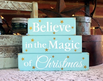 Believe in the Magic of Christmas Shelf Sitter Blocks Holiday Signs Wood Stacking Blocks Beach Cottage