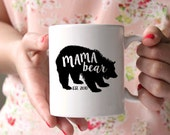 Mama Bear Mug . Christmas Mug for Mom - Gift for New Mom - Personalized Coffee Mug - Grandma Mug