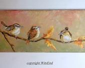 Autumn Birds painting original ooak wrens still life art The Fall Lineup