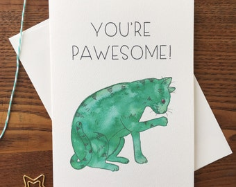 Cat Card. Cat Pun Card. Cat Puns. Cat Lover. You're Awesome. Just Because Card. Cat Lady Card. Card for Friend. Blank Card. Single Card