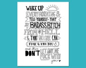 You're a badass bitch | 5 x 7 | 8 x 10 inspirational quote print