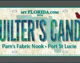 Row by Row Home Sweet Home 2016 Pam's Fabric Nook Fabric Quilter's Candy License Plate