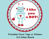 Robot Valentine Tag, Instant Download Tags or Stickers --- Digital File of 12 2.5 inch Round Stickers or Tags