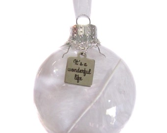 """Glass Ornament """"It's A Wonderful Life"""" Charm, Feather, Silver Bells Ornament, Christmas Holiday Gift Decor"""