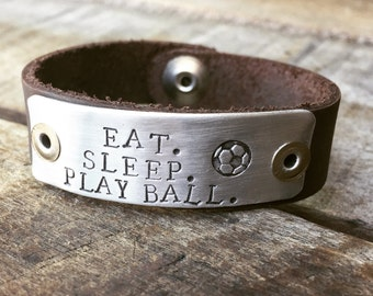Hand Stamped Soccer Leather Eat. Sleep. Play Ball. Bracelet
