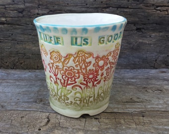 "Hand built mug ""Life is good"", colorful, hippie, boho"