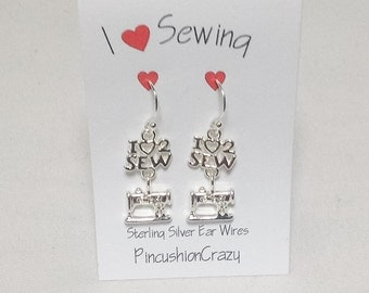 Gift for Quilter - Quilter Earrings - I Love 2 Sew - Sterling Silver Ear Wires - Dangle Earrings - Sewing Gift - Girlfriend Gift