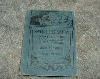 1924--School Reader--Seven Little Sisters Who Live On The Round Ball That Floats In The Air--HC--Jane Andrews