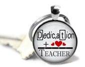 ON SALE - TEACHER Charm Keychain - Inspirational, Teacher Gift, Birthday Gift, Quote, Graduation Gift, Keys, Gifts for Teachers, Math Teache
