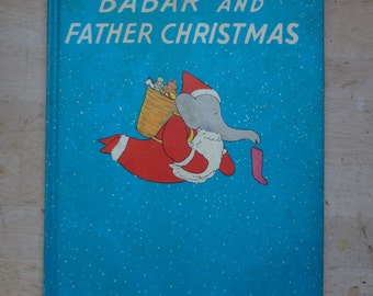 Babar and Father Christmas, Vintage 1940 Edition by Jean de Brunhoff