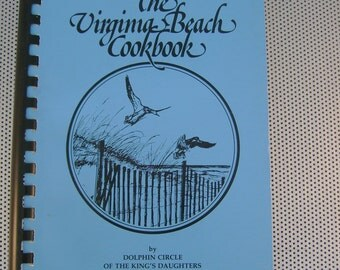 "Vintage 1978 ""The Virginia Beach Cookbook"" by the  Dolphin Circle of the King's Daughters"