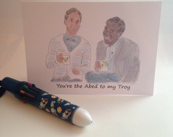 You're the Abed to my Troy Bromance greeting card - Community