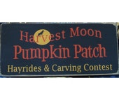 Harvest Moon Pumpkin Patch primitive wood sign Fall