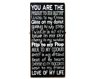 You are the... love of my life typography wood sign wedding