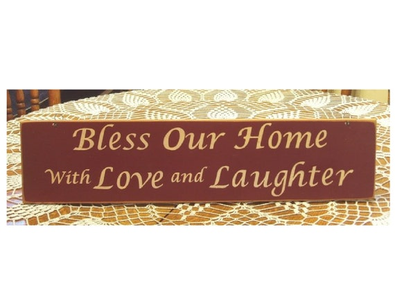 Bless our home with love and laughter primitive wood sign
