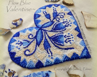 Flow Blue Valentine Punch Needle Embroidery DIGITAL Jpeg and PDF PATTERN Michelle Palmer