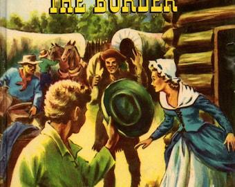 1965 Children's Book Zane Grey's The SPIRIT of the BORDER Whitman Fiction Glossy Hardcover Western
