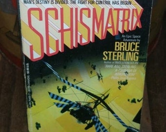 Schismatrix by Bruce Sterling Vintage Paperback Book