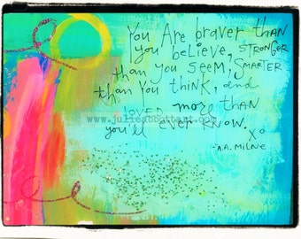 Winnie The Pooh Quote: You are Braver...- Original Abstract Painting