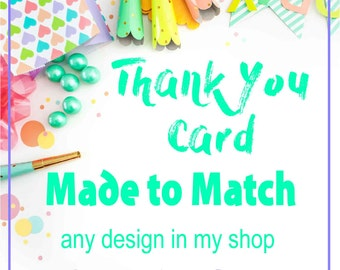 Digital Thank You Card Made To Match Any Design In My Shop **Add On Item**