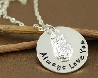 Owl Always Love You Necklace - Hand Stamped Necklace - Silver Owl Necklace - Personalized Jewelry - I Will Always Love You