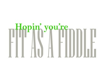 """Set of 8 """"Hopin' you're fit as a fiddle"""" folded note cards"""