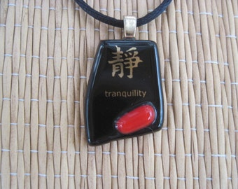 Fused Glass Kanji TRANQUILITY Pendant