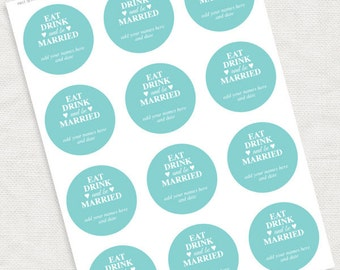 eat drink and be married wedding favor tags - download - diy turquoise, printable stickers, custom decorations, gift tags thank you circles