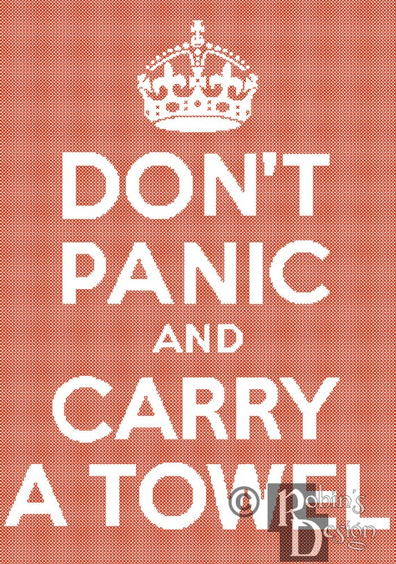 Don't Panic and Carry a Towel Cross Stitch Pattern PDF