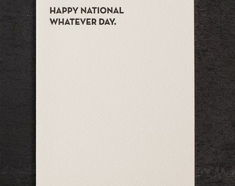 whatever day. letterpress card. #924