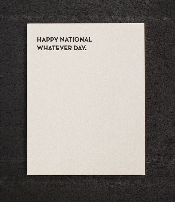 whatever day. letterpress card. #924