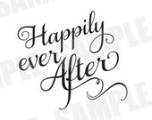 SVG DXF Commercial/Personal Use Wedding Sign Bridal Shower Happily Ever After Silhouette Cameo