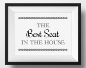 Bathroom Sign, The Best Seat In The House Bathroom Print -PRINTABLE Instant Download, Funny Bathroom Art,Washroom Art,Bathroom Decor,3 Sizes