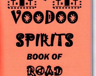 7 VOODOO SPIRITS Book of Road Opening